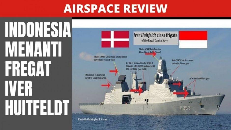 Menanti Fregat Iver Huitfeldt, kapal perang terbaru untuk TNI AL